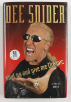 """Dee Snider Signed """"Shut Up And Give Me The Mic"""" Hardcover Book (Beckett COA) (See Description) at PristineAuction.com"""