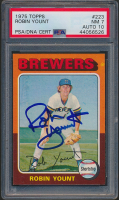 Robin Yount Signed 1975 Topps #223 RC (PSA Encapsulated - Graded 7) at PristineAuction.com