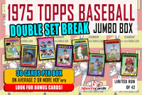 1975 TOPPS BASEBALL DOUBLE COMPLETE SET BREAK MYSTERY BOX– 30 CARDS PER BOX at PristineAuction.com