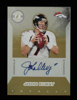 John Elway 2011 Totally Certified Gold Signatures #148 #4/15 at PristineAuction.com