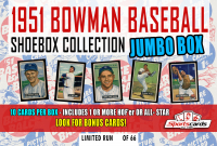 """""""1951 BASEBALL SHOEBOX COLLECTION JUMBO BOX""""– 10 CARDS PER BOX ONLY 66 BOXES MADE! 1 or more HOF'er/ALL-Star in EVERY BOX! LOOK FOR BONUS CARDS! at PristineAuction.com"""