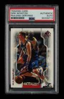 Dirk Nowitzki Signed 1998-99 SP Authentic NBA 2K #2K9 (PSA Encapsulated) at PristineAuction.com