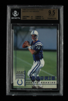 Peyton Manning 1998 Leaf Rookies and Stars #233 RC (BGS 9.5) at PristineAuction.com