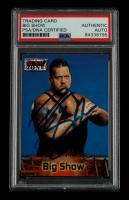 Big Show Signed 2001 Fleer WWF Raw Is War #56 WZ (PSA Encapsulated) at PristineAuction.com