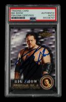 Big Show Signed 2001 Fleer WWF Championship Clash #58 (PSA Encapsulated) at PristineAuction.com