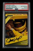 Michael Waltrip Signed 1994 Traks #15 (PSA Encapsulated) at PristineAuction.com