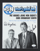 Pat Hughes & Ron Santo Signed 1996 What's Goin' On Magazine (JSA COA) at PristineAuction.com