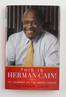 """Herman Cain Signed """"This is Herman Cain! My Journey to The White House"""" Hardcover Book (JSA COA) at PristineAuction.com"""