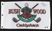 Chevy Chase Signed 12x20 Caddyshack Gopher Logo Bushwood Flag (Schwartz COA & Chase Hologram) at PristineAuction.com