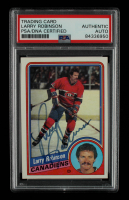 Larry Robinson Signed 1984-85 Topps #82 (PSA Encapsulated) at PristineAuction.com