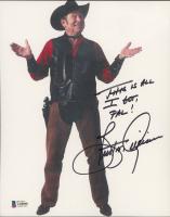"Burton Gilliam Signed ""Blazing Saddles"" 8x10 Photo Inscribed ""This Is All I Got, Pal!"" (Beckett COA) at PristineAuction.com"