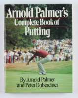 "Arnold Palmer & Sam Saunders Signed ""Arnold Palmer's Complete Book of Putting"" Hardcover Book (JSA COA) (See Description) at PristineAuction.com"