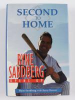 "Ryne Sandberg Signed ""Second To Home"" Hardcover Book (JSA COA) at PristineAuction.com"