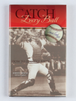 """Johnny Bench Signed """"Catch Every Ball"""" Hardcover Book (JSA COA) at PristineAuction.com"""