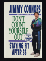 """Jimmy Connors Signed """"Don't Count Yourself Out: Staying Fit After 35"""" Hardcover Book (JSA COA) at PristineAuction.com"""