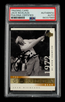 Jack Nicklaus Signed 2001 Upper Deck #116 GB 72 US Open (PSA Encapsulated) at PristineAuction.com