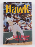 """Andre Dawson Signed """"Hawk: An Inspiring Story of Success at the Game of Life and Baseball"""" Hardcover Book (JSA COA) at PristineAuction.com"""