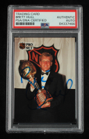 Brett Hull Signed 1991-92 Pro Set #320 Hart (PSA Encapsulated) at PristineAuction.com