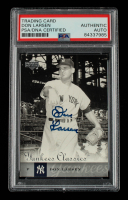 Don Larsen Signed 2004 UD Yankees Classics #16 (PSA Encapsulated) at PristineAuction.com