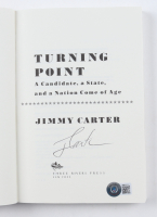 """Jimmy Carter Signed """"Turning Point: A Candidate, A State, And A Nation Come Of Age"""" Paperback Book (Beckett COA) at PristineAuction.com"""
