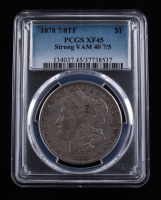 1878 Morgan Silver Dollar 7/8 Tailfeathers, Strong VAM-40 7/5 (PCGS XF45) at PristineAuction.com