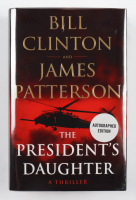 """Bill Clinton & James Patterson Signed """"The President's Daughter"""" Hardcover Book (JSA COA) (See Description) at PristineAuction.com"""