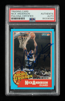 Nick Anderson Signed 1990-91 Fleer Rookie Sensations #7 RC (PSA Encapsulated) at PristineAuction.com