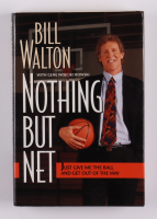 """Bill Walton Signed """"Nothing But Net"""" Hardcover Book Inscribed """"HOF 93"""" (PSA COA) at PristineAuction.com"""