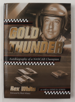 """Rex White Signed """"Gold Thunder: Autobiography of a NASCAR Champion"""" Hardcover Book Inscribed """"1960 Champion"""" (PSA COA) at PristineAuction.com"""