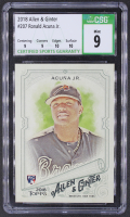Ronald Acuna Jr. 2018 Topps Allen and Ginter #207 RC (CSG 9) at PristineAuction.com