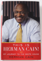 """Herman Cain Signed """"This Is Herman Cain! My Journey to the White House"""" Hardcover Book (JSA COA) (See Description) at PristineAuction.com"""