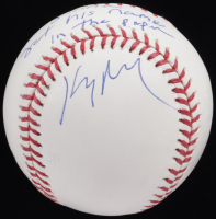 """Kenny Mayne Signed OML Baseball Inscribed """"He's Gonna Get His Name In The Paper"""" (PSA COA) at PristineAuction.com"""