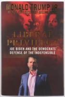 "Donald Trump Jr. Signed ""Liberal Privilege: Joe Biden and The Democrats' Defense Of The Indefensible"" Hardcover Book (Premiere Collectibles COA) (See Description) at PristineAuction.com"