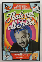 """Mel Blanc Signed """"That's Not All Folks!"""" Soft-Cover Book (JSA COA) (See Description) at PristineAuction.com"""