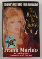 """Frank Marino Signed """"His Majesty, The Queen"""" Hardcover Book (JSA COA) (See Description) at PristineAuction.com"""