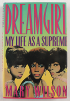 """Mary Wilson Signed """"Dreamgirl: My Life As A Supreme"""" Hardcover Book Inscribed """"Dreams Do Come True"""" & """"Supremes 12 / 20 / 86"""" (JSA COA) (See Description) at PristineAuction.com"""