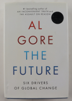 """Al Gore Signed """"The Future: Six Drivers Of Global Change"""" Hardcover Book (JSA COA) (See Description) at PristineAuction.com"""