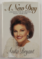 """Anita Bryant Signed """"A New Day"""" Hardcover Book Inscribed """"With the Lord Each Day Can Be Brand New!"""" (JSA COA) (See Description) at PristineAuction.com"""