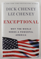 """Dick Cheney & Liz Cheney Signed """"Exceptional: Why The World Needs A Powerful America"""" Hardcover Book (JSA COA) (See Description) at PristineAuction.com"""