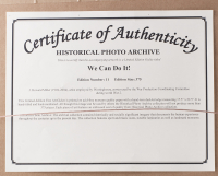 """Historical Photo Archive """"We Can Do It!"""" 16.5x22 Custom Framed LE Fine Art Giclee on Paper # / 375 (Historical Photo Archive LOA) at PristineAuction.com"""