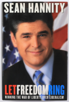 """Sean Hannity Signed """"Let Freedom Ring: Winning the War of Liberty over Liberalism"""" Hardcover Book (JSA COA) (See Description) at PristineAuction.com"""