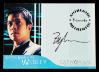 Byron Mann 2004 Catwoman Autographs #A5 (JSA COA) at PristineAuction.com