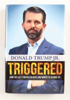 "Donald Trump Jr. Signed ""Triggered"" Hardcover Book (Beckett COA) at PristineAuction.com"