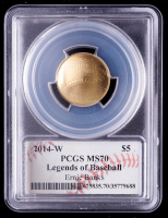 2014-W Baseball Hall of Fame $5 Gold Coin - Ernie Banks Signed Label (PCGS MS70) at PristineAuction.com