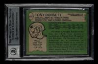 "Tony Dorsett Signed 1978 Topps #315 RC Inscribed ""R.O.Y. 77"" & ""H.O.F. 94"" (BGS Encapsulated) at PristineAuction.com"