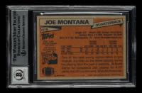 "Joe Montana Signed 1981 Topps #216 RC Inscribed ""4x SB Champ"", ""3x SB MVP"" & ""HOF 2000"" (BGS Encapsulated) at PristineAuction.com"