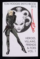 """Tom Hodges - """"Heroes, Villains, Friends & Foes - Vol. 1"""" - Signed Sketch Book (PA COA) (See Description) at PristineAuction.com"""