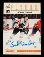 Bobby Clarke 2012-13 Classics Signatures Autographs #10 SP at PristineAuction.com
