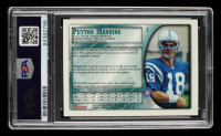 Peyton Manning Signed 1998 Bowman #1 RC (PSA Encapsulated) at PristineAuction.com