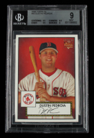 Dustin Pedroia 2006 Topps '52 #40 (RC) (Beckett 9) at PristineAuction.com